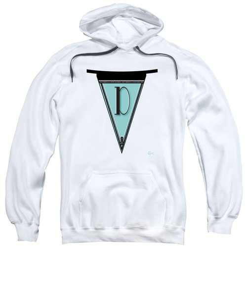 Pennant Deco Blues Banner Initial Letter D Sweatshirt by Cecely Bloom
