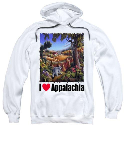 I Love Appalachia - Coon Gap Holler Country Farm Landscape 1 Sweatshirt by Walt Curlee