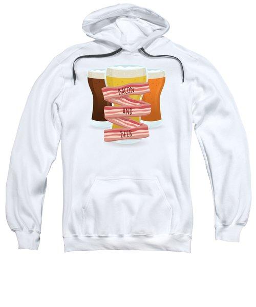 Bacon And Beer Sweatshirt by Renato Kolberg
