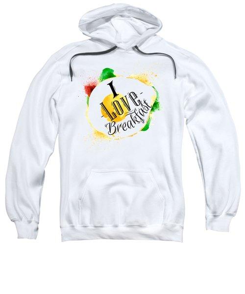 I Love Breakfast Sweatshirt by Aloke Design