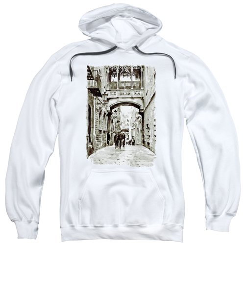 Carrer Del Bisbe - Barcelona Black And White Sweatshirt by Marian Voicu