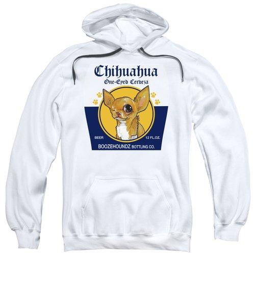 Chihuahua One-eyed Cerveza Sweatshirt by John LaFree
