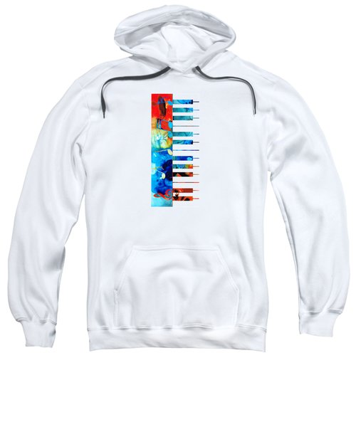 Colorful Piano Art By Sharon Cummings Sweatshirt by Sharon Cummings