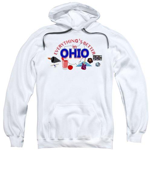 Everything's Better In Ohio Sweatshirt by Pharris Art