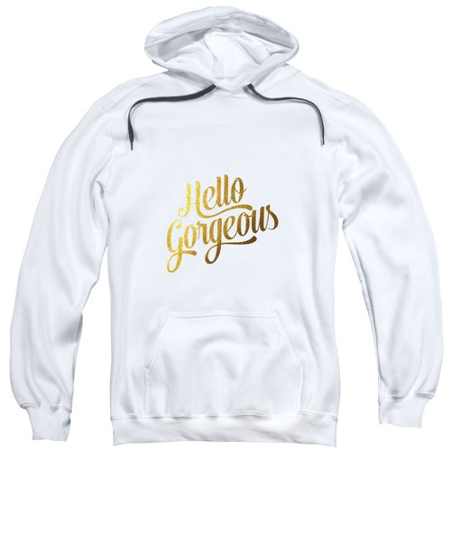 Hello Gorgeous Sweatshirt by Bekare Creative