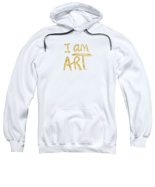 I Am Art Gold - Art By Linda Woods Sweatshirt by Linda Woods