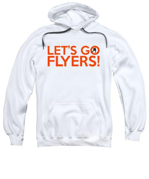 Let's Go Flyers Sweatshirt by Florian Rodarte
