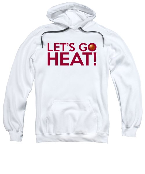 Let's Go Heat Sweatshirt by Florian Rodarte