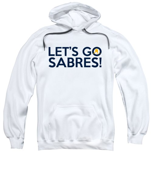 Let's Go Sabres Sweatshirt by Florian Rodarte