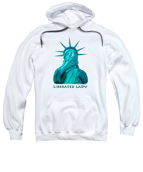 Liberated Lady 3 Sweatshirt by Mike McGlothlen