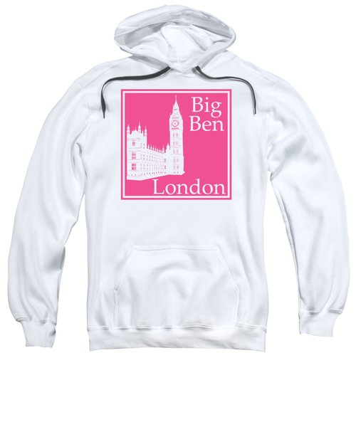 London's Big Ben In French Pink Sweatshirt by Custom Home Fashions