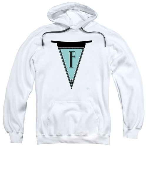 Pennant Deco Blues Banner Initial Letter F Sweatshirt by Cecely Bloom