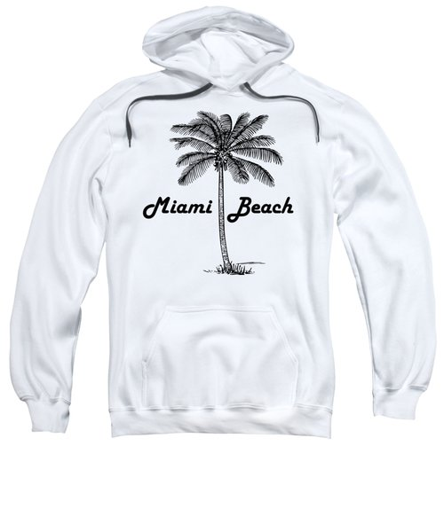 Miami Beach Sweatshirt by Product Pics