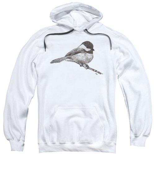 My Little Chickadee-dee-dee Sweatshirt by Mary-Ellen Arsenault