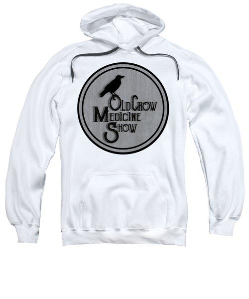 Old Crow Medicine Show Sign Sweatshirt by Little Bunny Sunshine