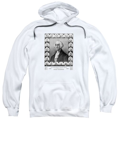 Presidents Of The United States 1789-1889 Sweatshirt by War Is Hell Store