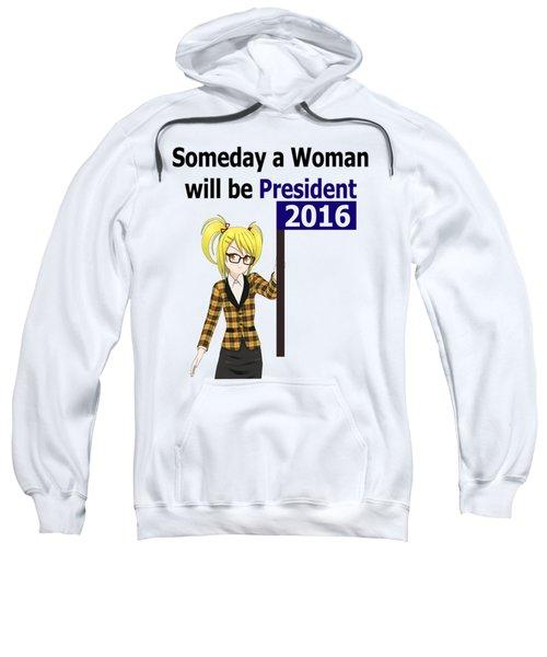 Some Day Woman President Shower Curtain Sweatshirt by Mac Pherson