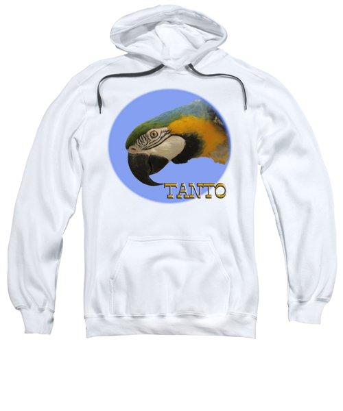 Tanto Sweatshirt by Zazu's House Parrot Sanctuary