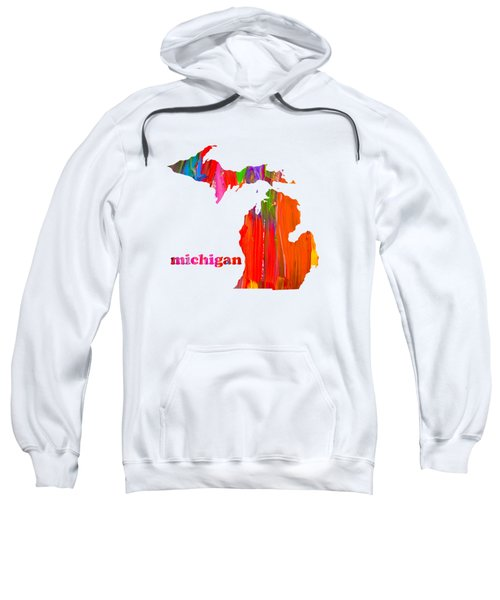Vibrant Colorful Michigan State Map Painting Sweatshirt by Design Turnpike