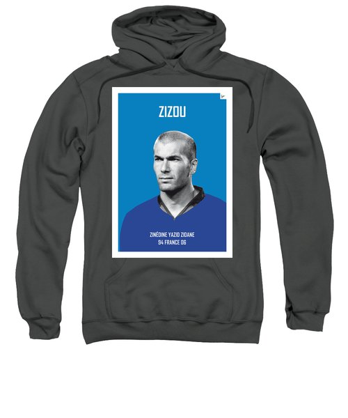 My Zidane Soccer Legend Poster Sweatshirt by Chungkong Art
