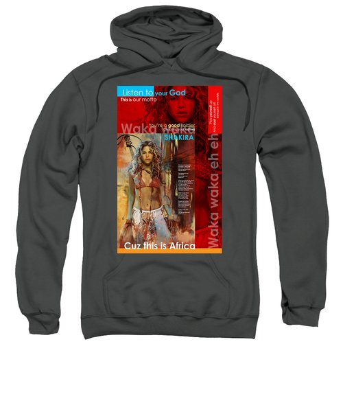 Shakira Art Poster Sweatshirt by Corporate Art Task Force