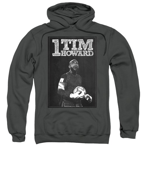 Tim Howard Sweatshirt by Semih Yurdabak