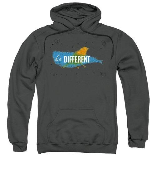 Be Different Sweatshirt by Aloke Design
