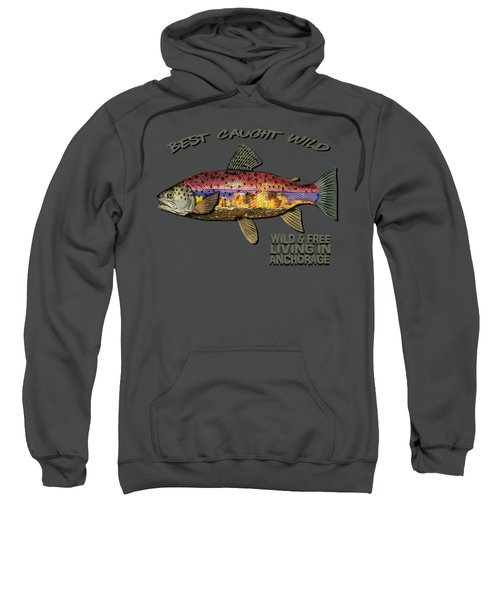 Fishing - Best Caught Wild-on Dark Sweatshirt by Elaine Ossipov