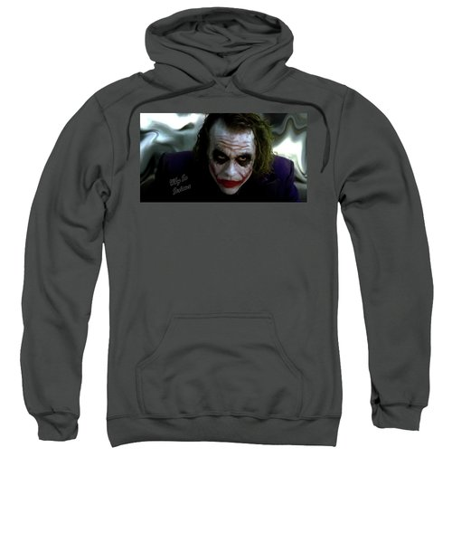 Heath Ledger Joker Why So Serious Sweatshirt by David Dehner
