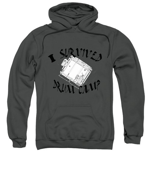 I Survived Drum Camp Sweatshirt by M K  Miller