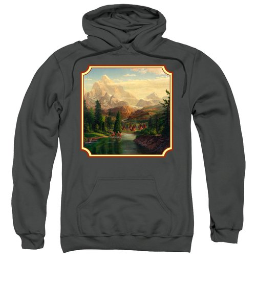 Indian Village Trapper Western Mountain Landscape Oil Painting - Native Americans -square Format Sweatshirt by Walt Curlee