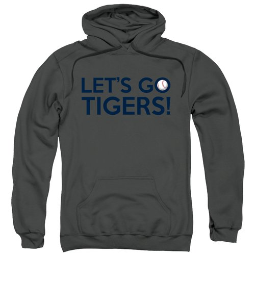 Let's Go Tigers Sweatshirt by Florian Rodarte