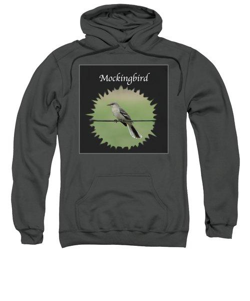 Mockingbird      Sweatshirt by Jan M Holden
