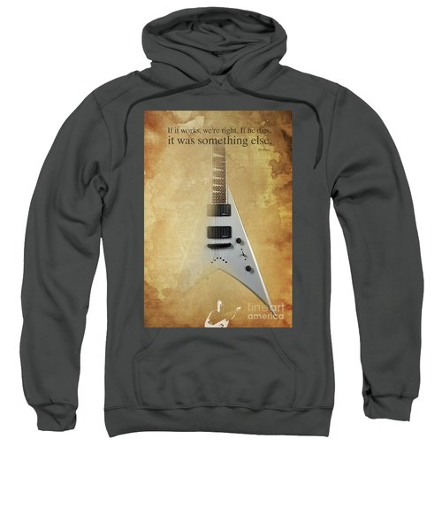 Dr House Inspirational Quote And Electric Guitar Brown Vintage Poster For Musicians And Trekkers Sweatshirt by Pablo Franchi