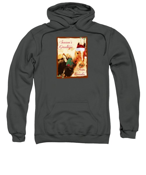 Nevada Greetings Sweatshirt by Bobbee Rickard