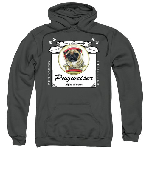 Pugweiser Beer Sweatshirt by John LaFree