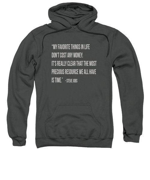 Steve Jobs Time Quote Tee Sweatshirt by Edward Fielding