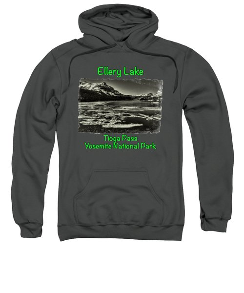 Tioga Pass Lake Ellery Early Summer Sweatshirt by Roger Passman