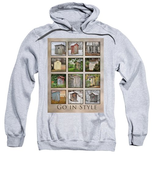 Go In Style - Outhouses Sweatshirt by Lori Deiter