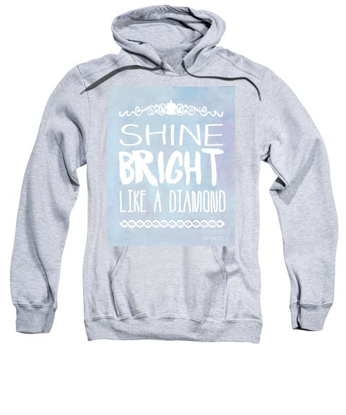 Shine Bright Blue Sweatshirt by Pati Photography