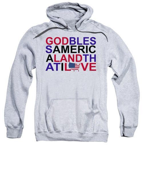 God Bless America Sweatshirt by Mal Bray