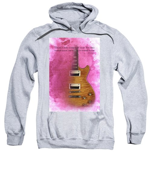 Darius Rucker Inspirational Quote, Electric Guitar Poster For Music Lovers And Musicians Sweatshirt by Pablo Franchi