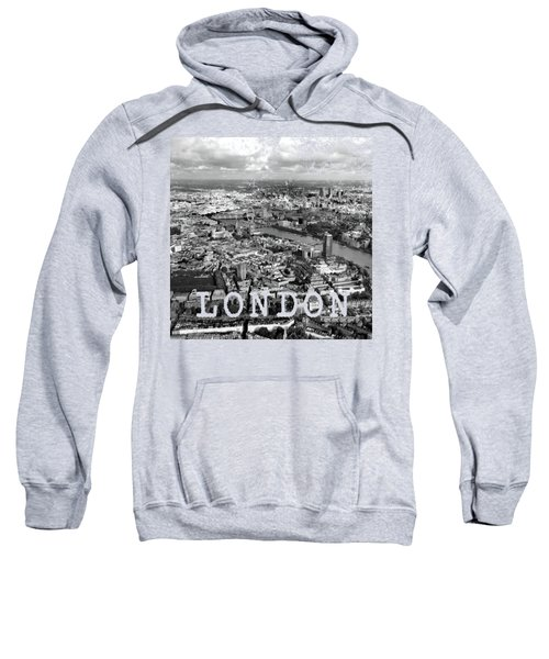 Aerial View Of London Sweatshirt by Mark Rogan