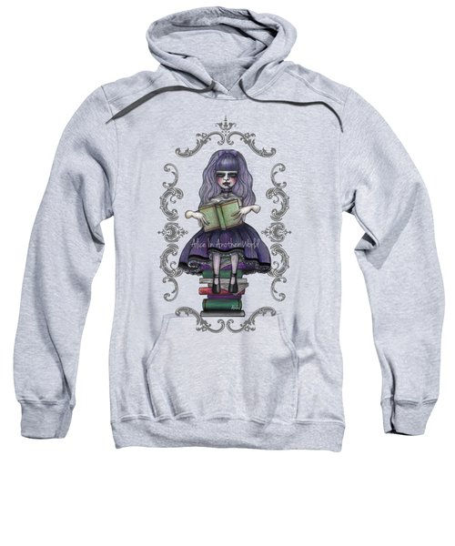 Alice In Another World 2 Sweatshirt by Akiko Okabe