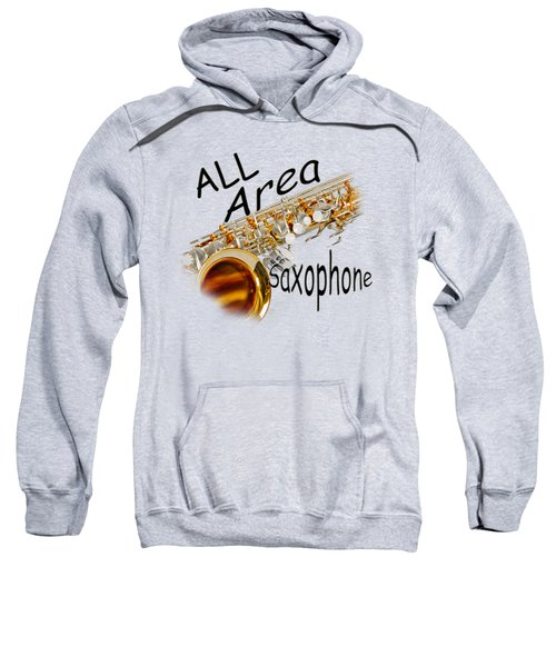 All Area Saxophone Sweatshirt by M K  Miller