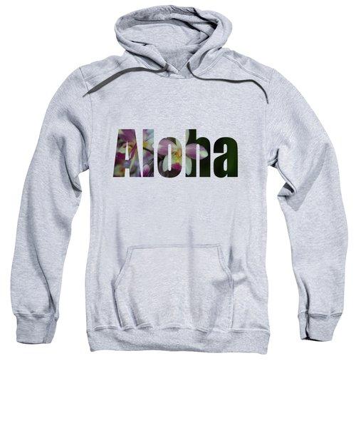 Aloha Orchids Type Sweatshirt by Kerri Ligatich