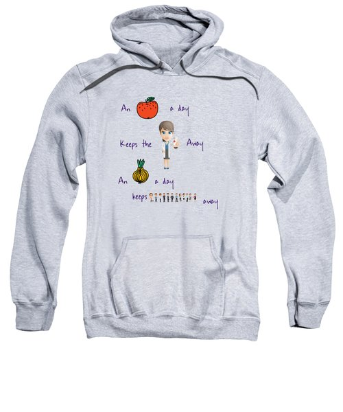 An Apple A Day Sweatshirt by Humorous Quotes