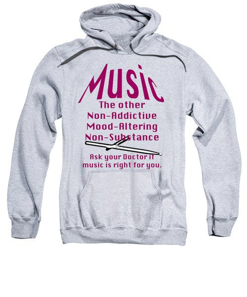 Drum Or Percussion Music Is Right For You 5493.02 Sweatshirt by M K  Miller