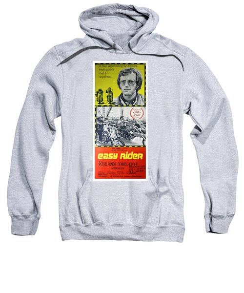 Easy Rider Movie Lobby Poster  1969 Sweatshirt by Daniel Hagerman