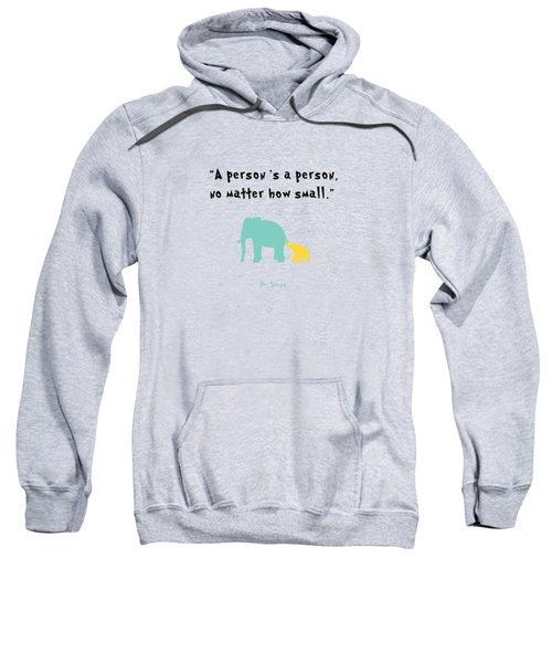 How Small Sweatshirt by Nancy Ingersoll